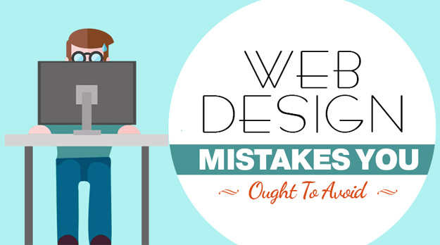 web-design-mistakes-you-ought-to-avoid