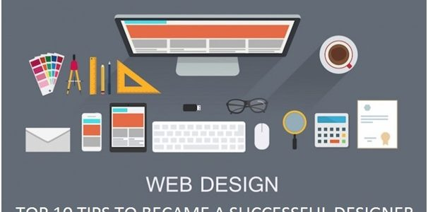 Top 10 Web Design Tips to Become a Successful Designer