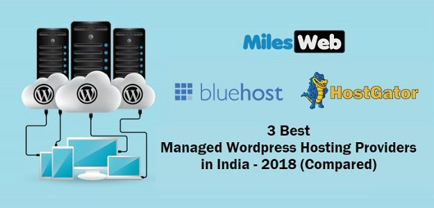 3 Best Managed WordPress Hosting Providers in India – 2018