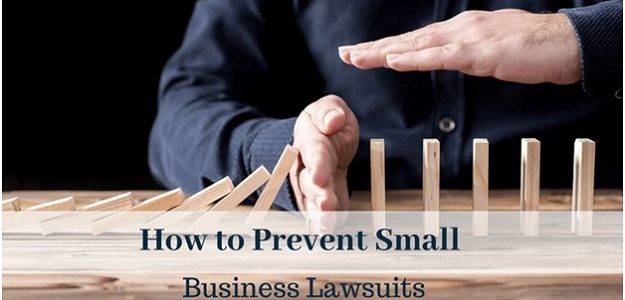 How to Prevent Small Business Lawsuits