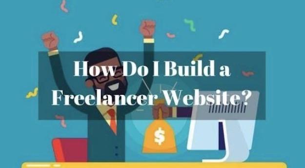 How Do I Build a Freelancer Website?